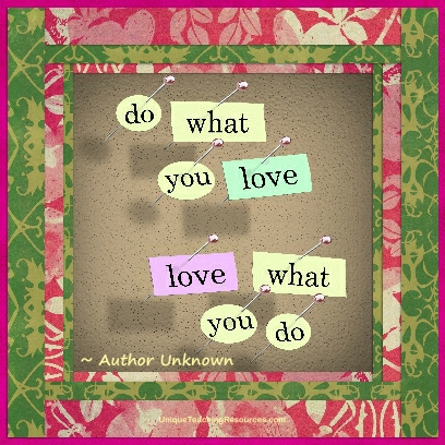 jpg do what you love love what you do author unknown