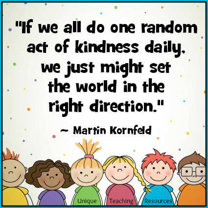 Act Of Kindness Quotes Magnificent 48 Quotes About Kindness Free Classroom Posters And Graphics For