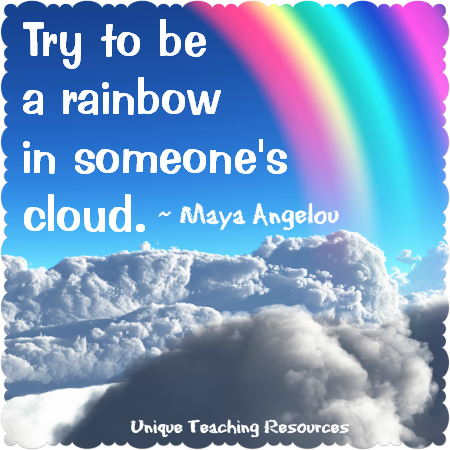 Maya Angelou Quote Be a Rainbow